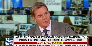 Fox's Hemmer Prods MD Gov. Hogan To Attack Cummings