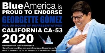 Blue America Endorsement-- Georgette Gómez (CA-53)