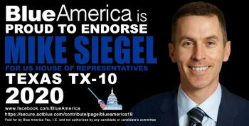 Mike Siegel Is Already Doing The Kind Of Work Progressive Members Of Congress Do