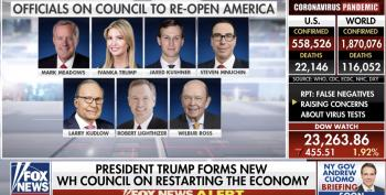 The Worst Possible People Are On Trump's 'Council To Re-Open America'