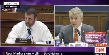GOP Rep. Mullin's Vile Smear Of Dr. Bright: Too Sick To Work But You're Testifying?