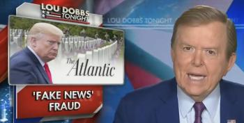 Lou Dobbs Melts Down Over Atlantic Story: 'Even Fox News' Confirmed It!