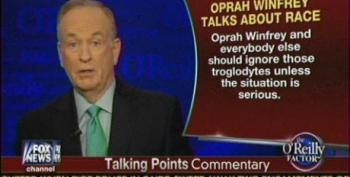 O'Reilly: Oprah Should Just Ignore Racism Because It Feeds The 'Grievance Industry'