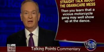 Bill O'Reilly Compares Obamacare To 'A Vicious Motorcycle Gang'