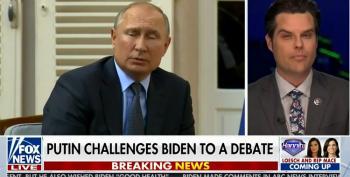 Matt Gaetz And Fox Are Rooting For Putin Over America