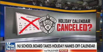 Fox News Flips Out Over School District Holiday Change: 'This Is How It Starts'