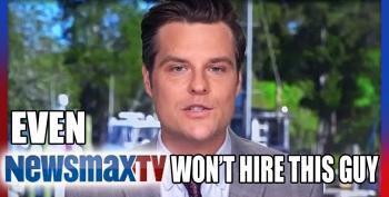 Aw, Matt Gaetz's Job Application At Newsmax Was Declined
