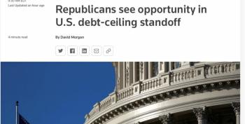 Republicans Are Refusing To Raise Debt Ceiling But Mainstream Media 'Both Sides' It