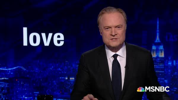 Must Watch: Lawrence O'Donnell Proves Trump Has No Concept Of 'Love'