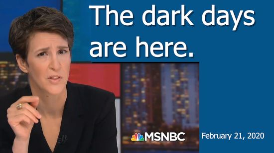 "Maddow: ""This Is Not A Warning. The Dark Days Are Here."""