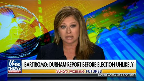 Fox's Bartiromo: No Durham Report Or Indictments Prior To Presidential Election