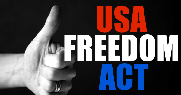 Four Reasons USA Freedom Act Is Worse Than The Status Quo ...