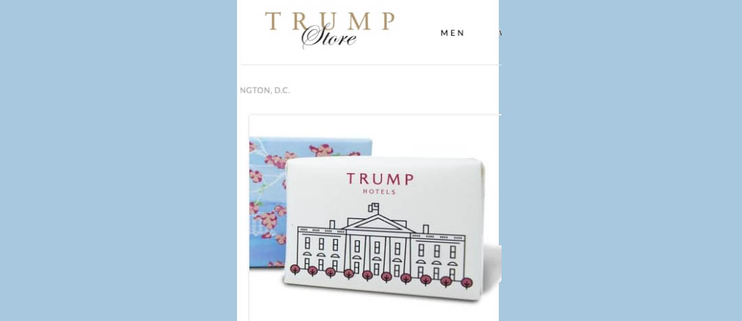 Trump Store Sells 'Trump Hotels' Soaps With Pic Of White House