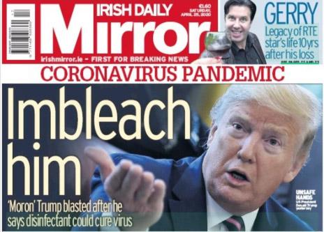 Irish Daily Mirror To Trump: 'Imbleach Him'