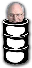 Cheney in the oil drum