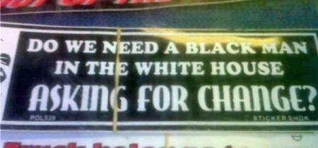 RacistBumperSticker_1b84b.jpg