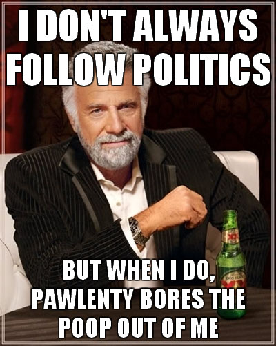 pawlenty bores most interesting man in the world.jpg